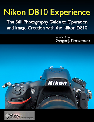 nikon d810 experience the clear and helpful user s guide for the